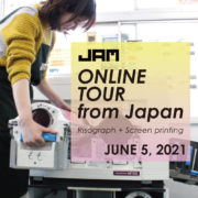 [Ended]ONLINE TOUR from JAPAN – Risograph + Screen printing